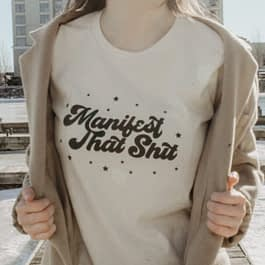 Manifest That S**t Graphic Tee
